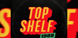"""Top Shelf 1988"""