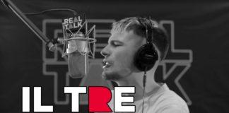 Il Tre 3 - Real Talk - Il Tre (Testo)