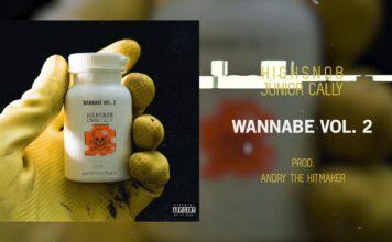 Testo Wannabe Vol.2 Highsnob Junior Cally