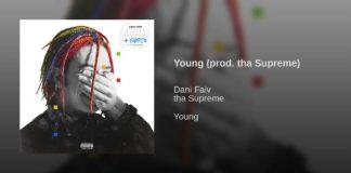 Dani Faiv - Yung (Testo) feat. Tha Supreme