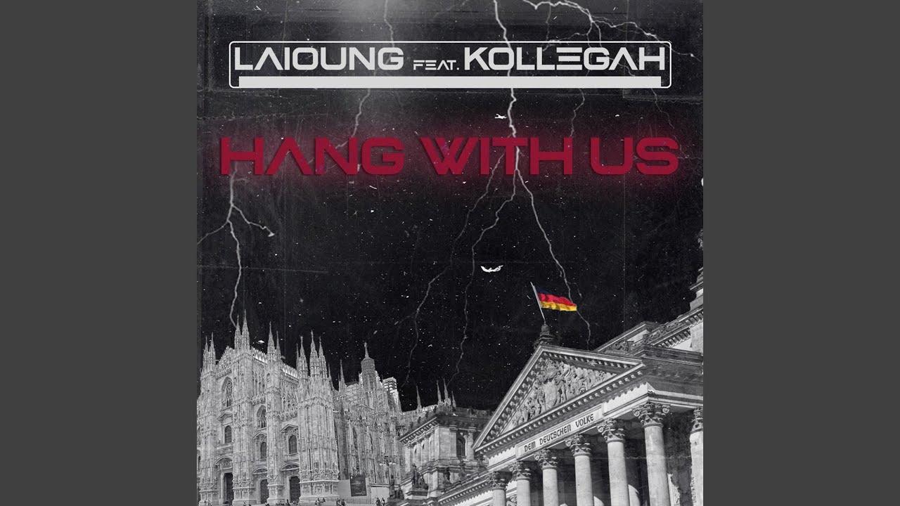 Testo Hang With Us Laioung