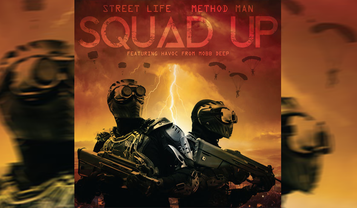 "Method Man & Streetlife - ""Squad Up"" Cover"