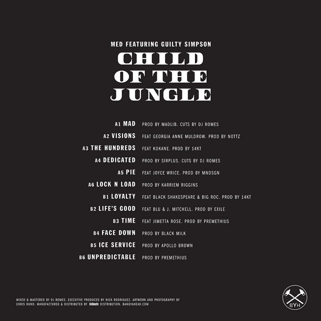 "MED & Guilty Simpson - ""Child Of The Jungle"" Tracklist"