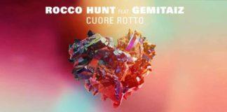 Rocco Hunt - Cuore Rotto