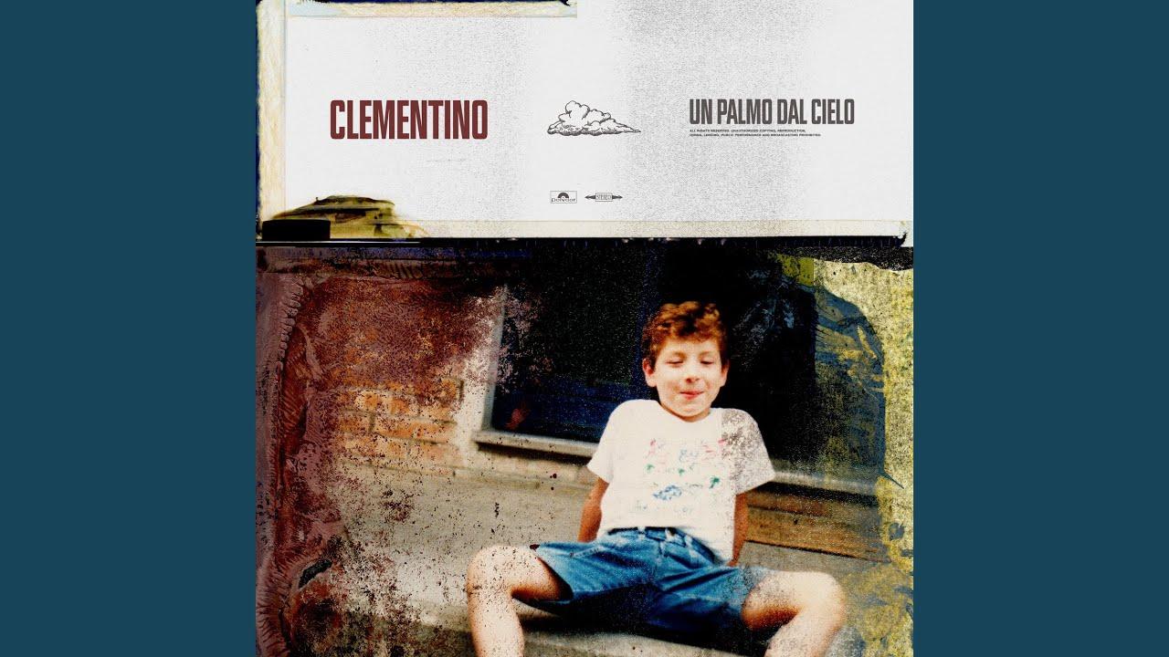 Clementino - Un Palmo Dal Cielo