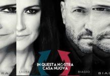 Laura Pausini e Biagio Antonacci - In questa nostra casa nuova