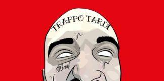 Barf - Troppo Tardi