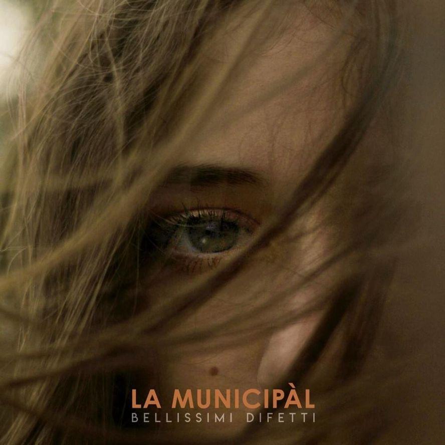 La Municipàl - Bellissimi difetti (Cover album)