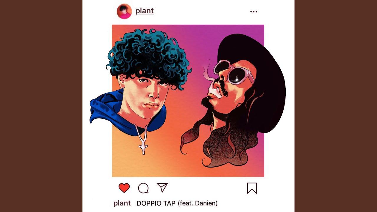 Plant - Doppio Tap (Testo) feat. Danien