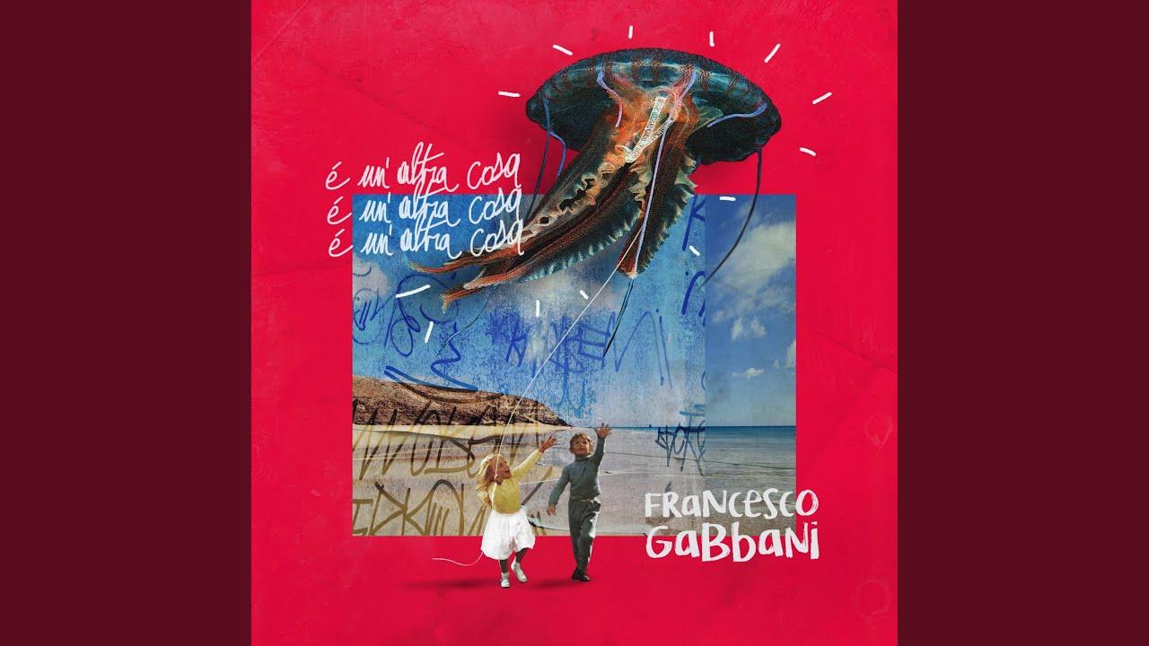 Francesco Gabbani - È un'altra cosa