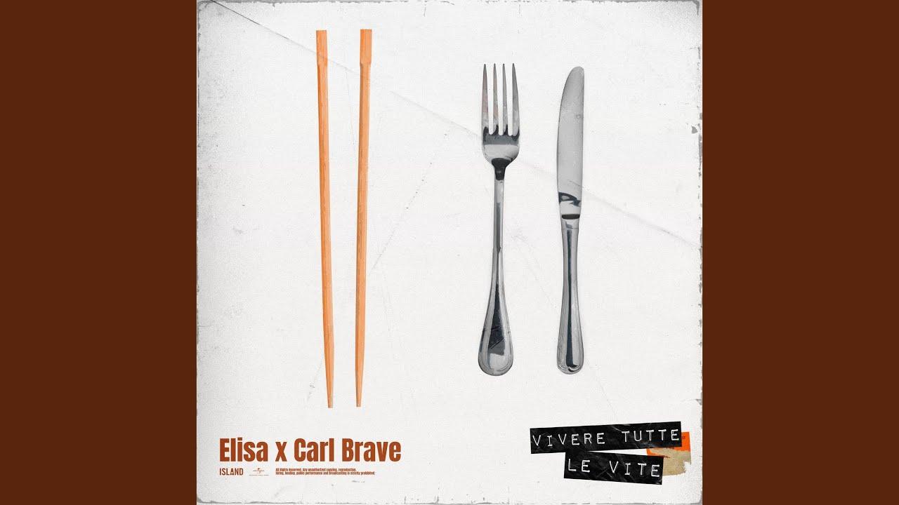 Elisa & Carl Brave - Vivere Tutte Le Vite
