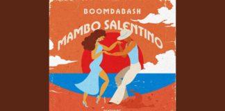 Boomdabash - Mambo Salentino (Testo) feat. Alessandra Amoroso