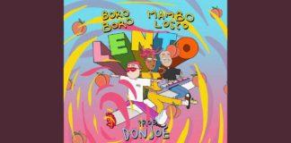 Boro Boro - Lento (Testo) feat. Mambolosco