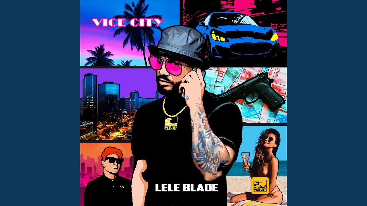 Lele Blade - Vice City