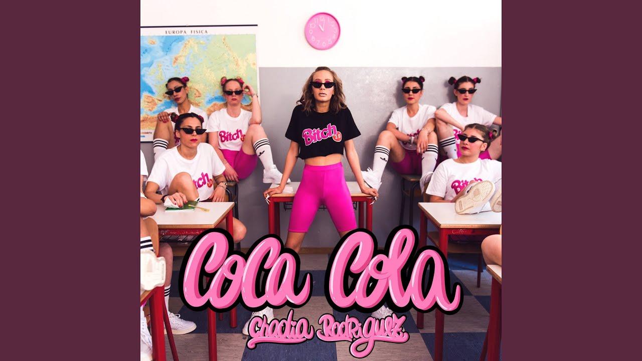 Chadia Rodriguez - Coca Cola (Testo)