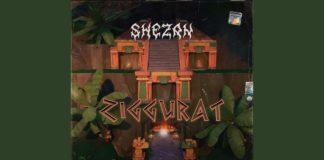 Zigguratè il titolo del nuovo singolo diShezan