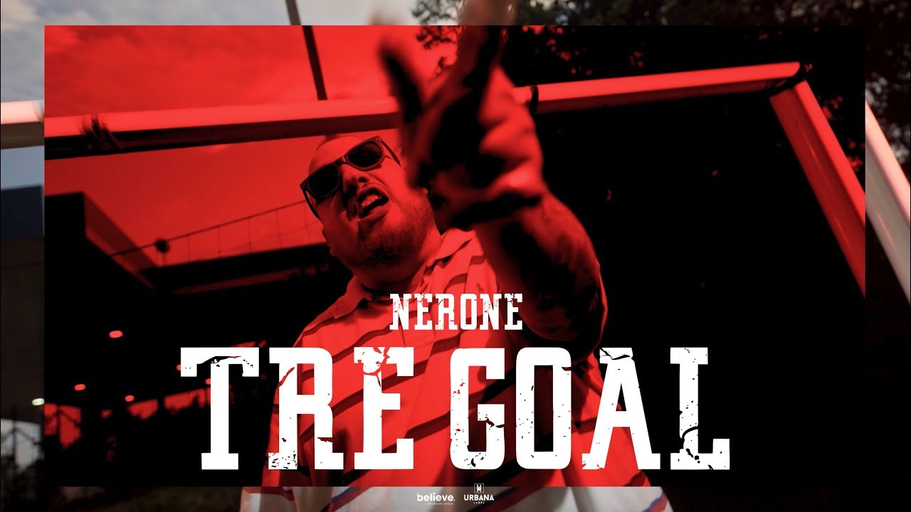 "Nerone. Ecco il video di ""Tre goal""!"