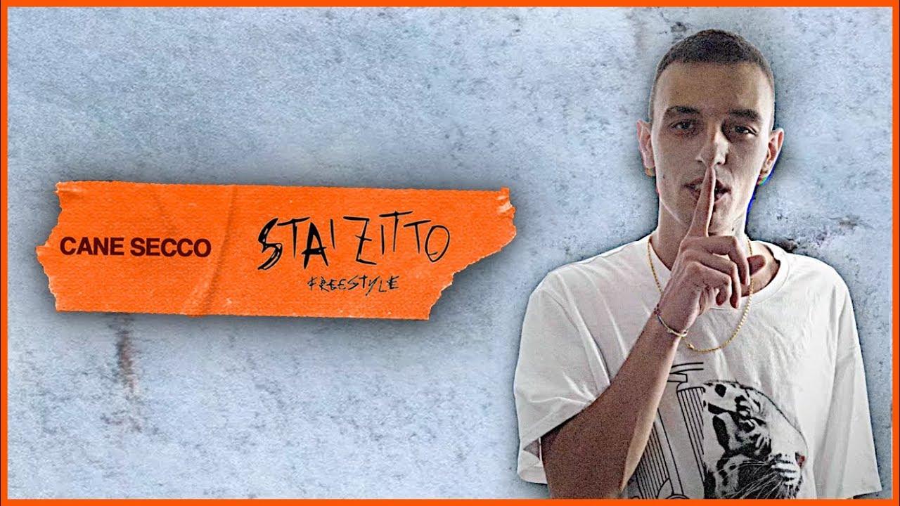 CaneSecco - Stai Zitto (Illegal Freestyle) (Testo)