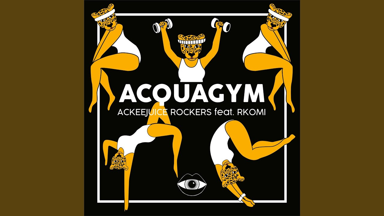 Ackeejuice Rockers - Acquagym (Testo) feat. Rkomi