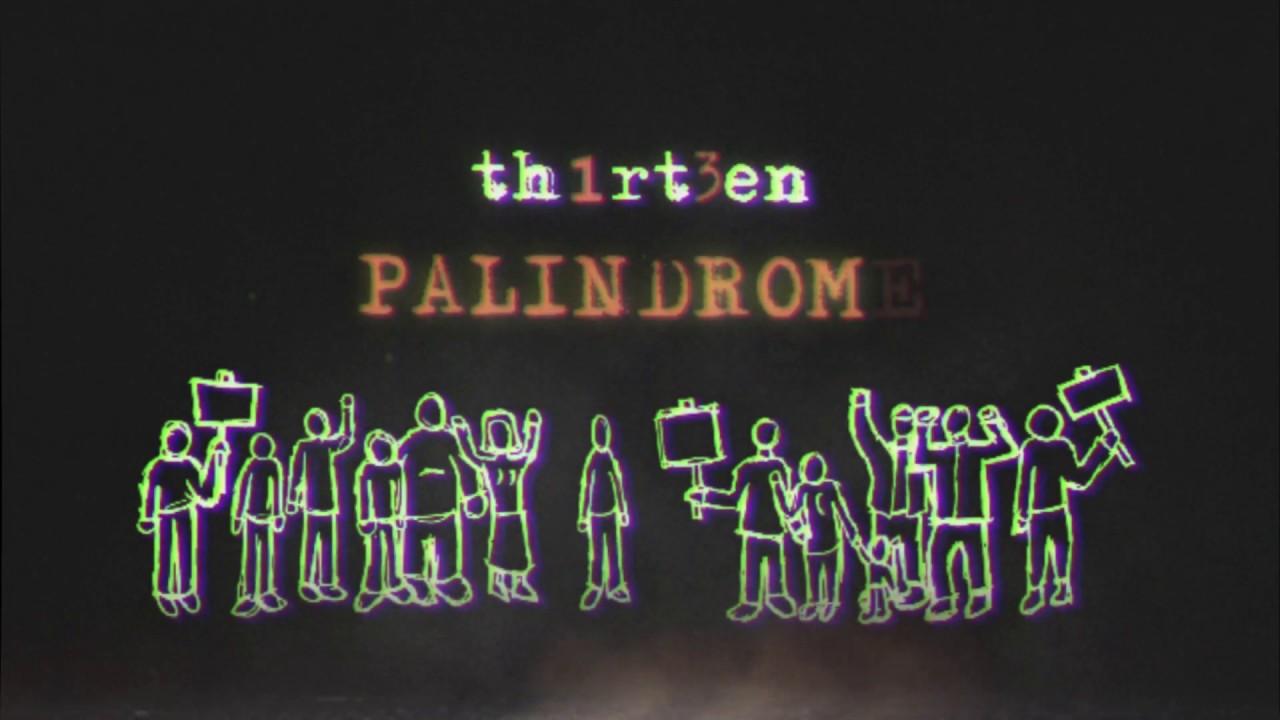 """I Th1rt3en pubblicano il video di """"Palindrome"""" ed è una bomba!"""