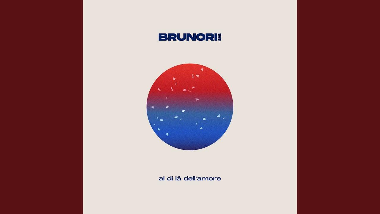 Brunori Sas - Al di là dell'amore