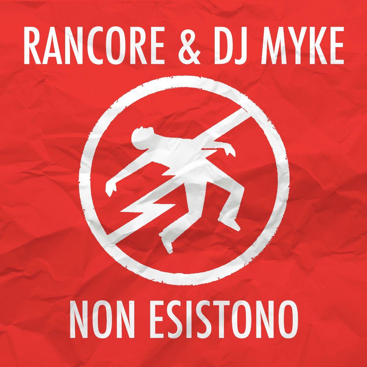 Rancore e Dj Myke - Non esistono (Copertina)