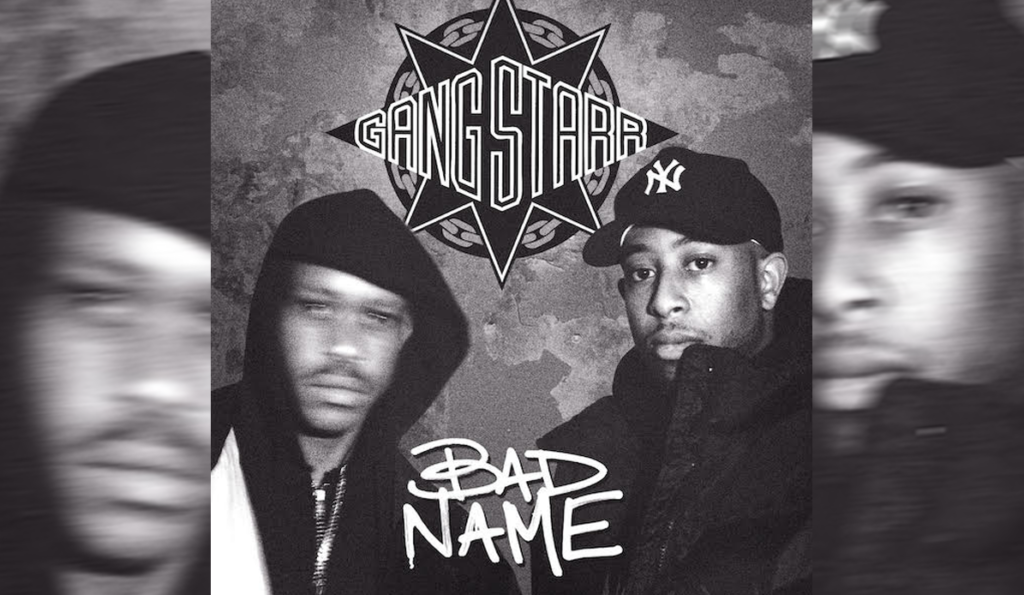 """Gang Starr - """"Bad Name"""" Cover"""