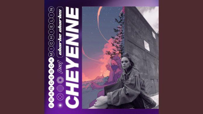 Francesca Michielin - Cheyenne feat. Charlie Charles