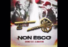 Cromo - Non esco feat. Clementino