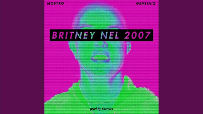Mostro - Britney Nel 2007 feat. Gemitaiz