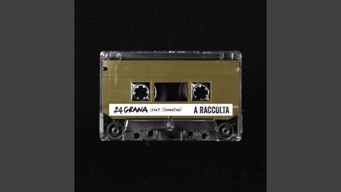 24 Grana - A raccolta feat. Clementino