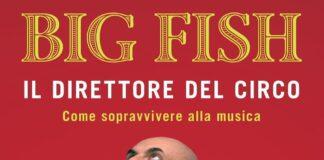 """Big Fish è """"Il direttore del circo"""" nel suo primo libro"""