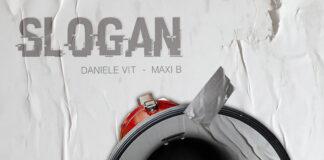Daniele Vit e Maxi b - Slogan