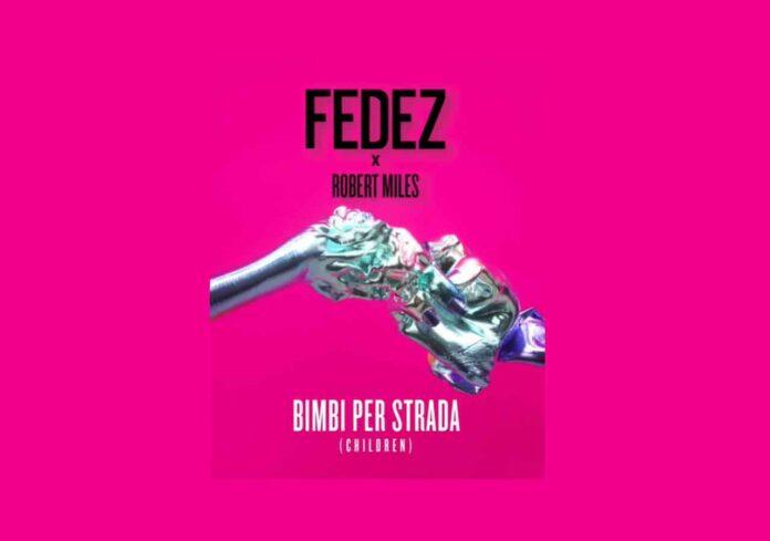 Fedez e Robert Miles - Bimbi per strada (Children)