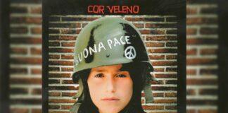 Cor Veleno - Buona pace