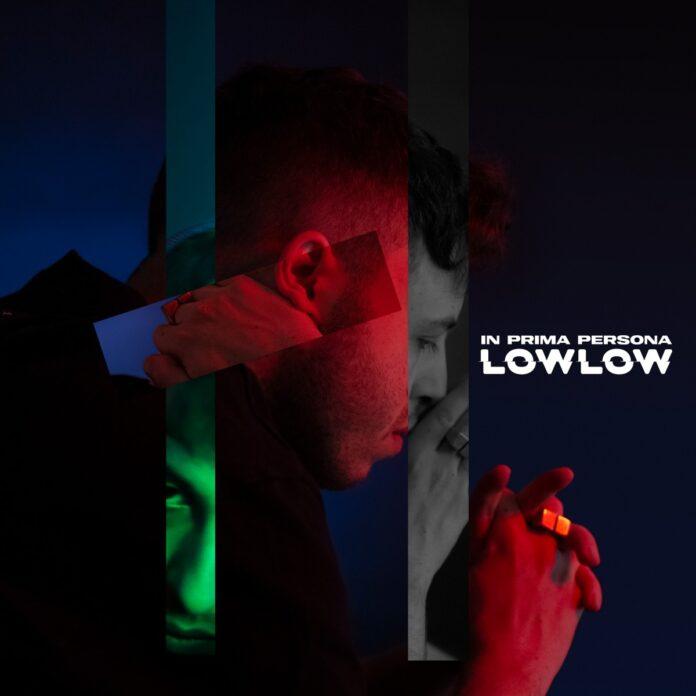 LOWLOW - In prima persona