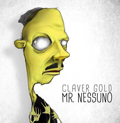 Claver-Gold-Mr-Nessuno-Album-Download