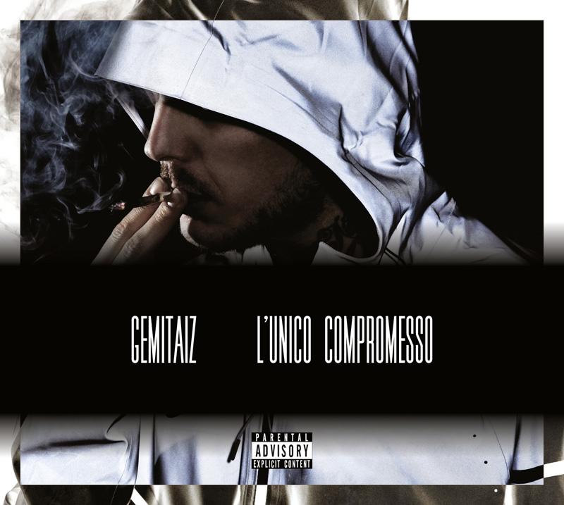 Gemitaiz L'unico compromesso Album Download