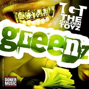 The Golden Toyz - Greenz EP