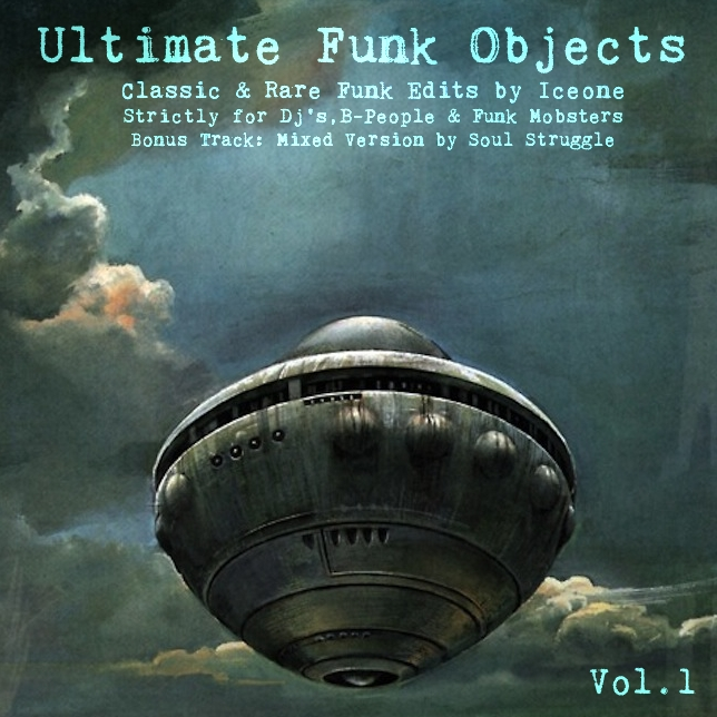 Ice One - Ultimate Funk Objects Vol.1