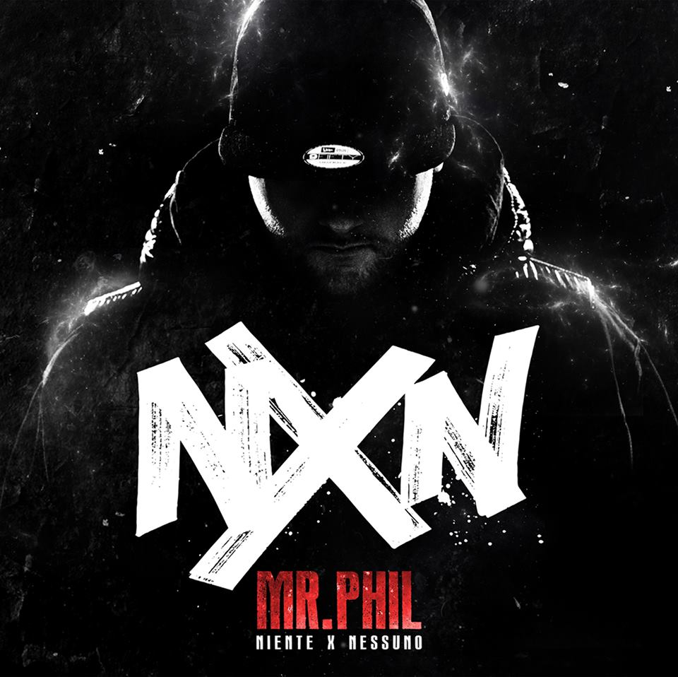Niente x Nessuno Mr phil