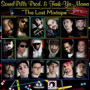 Sound Pills e Funk-Ya-Mama present - Tha Lost Mixtape