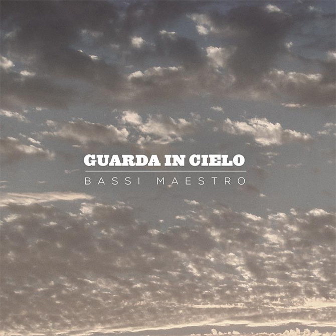 Bassi Maestro Guarda in cielo Street Album