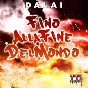 Dalai Fino alla fine del mondo Album Download