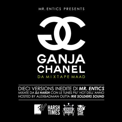 Entics - GANJA CHANEL da mixtape maad