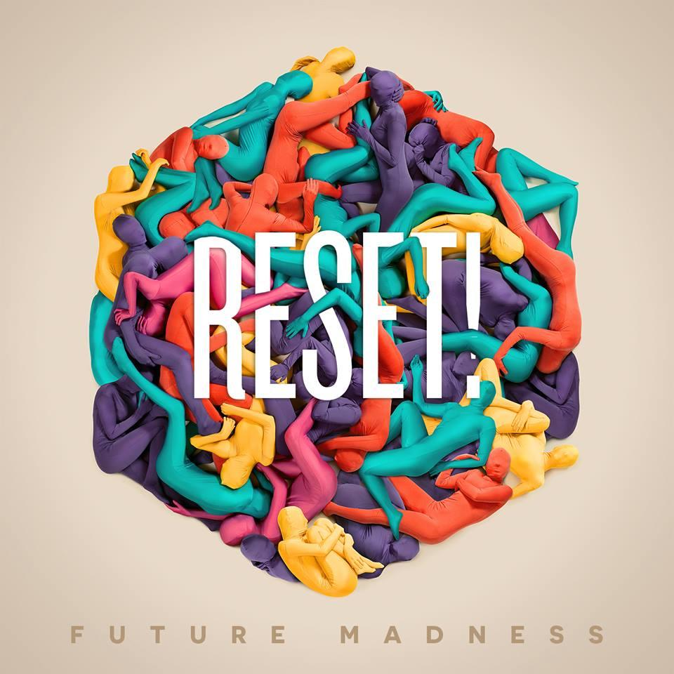 RESET future Madness download Album