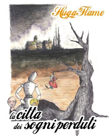 Hugaflame - La città dei sogni perduti - Hano.it Edition (download)