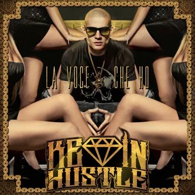 Kevin Hustle La voce che ho Album