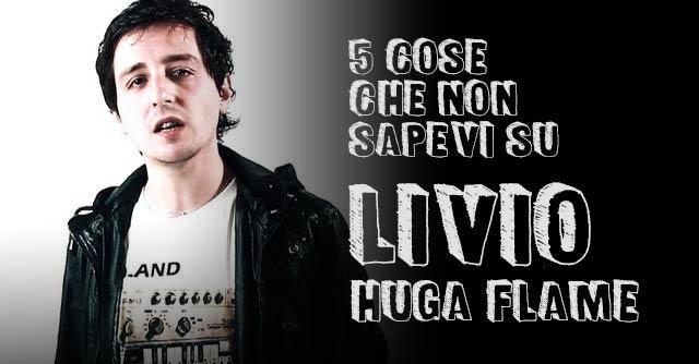 Livio Huga Flame