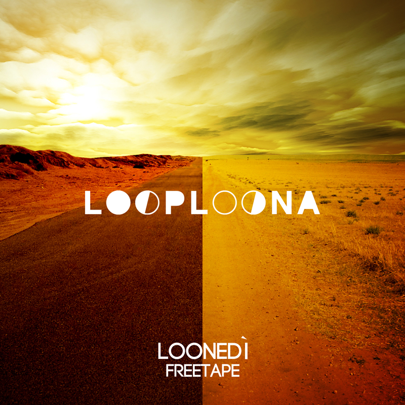 Loop Loona Loonedi Freetape Mixtape